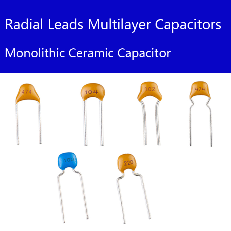​Radial Leads Multilayer Ceramic Capacitor